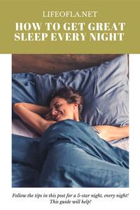 How to get great sleep every night