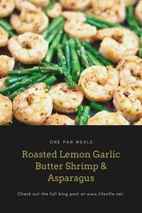 Roasted lemon garlic butter shrimp & asparagus
