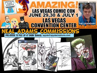 NEAL ADAMS UPDATE for ART COLLECTORS @AMAZING LAS VEGAS COMIC CON June 29-July 1