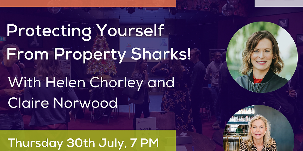 Protecting Yourself From Property Sharks!