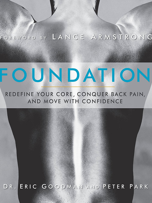 Foundation: Redefine Your Core, Conquer Back Pain, and Move with Confidence