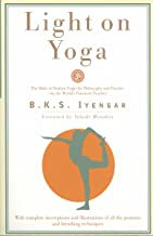 Light on Yoga: The Bible of Modern Yoga