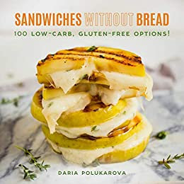 Sandwiches Without Bread: Gluten-Free Options!