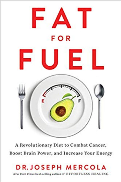 Fat for Fuel: A Revolutionary Diet to Combat Cancer