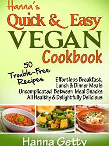 Hanna's Quick & Easy Vegan Cookbook