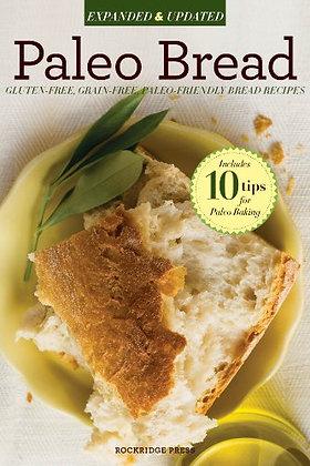 Paleo Bread: Gluten-Free, Grain-Free Recipe