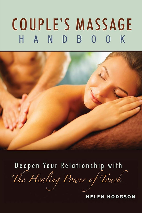 Couple's Massage Handbook: Deepen Your Relationship with the Healing of Touch