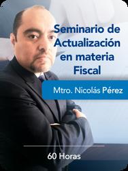 Seminario de Actualización en materia Fiscal
