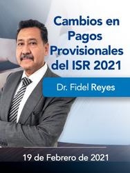 Cambios en pagos Provisionales del ISR 2021