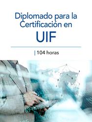Diplomado para la Certificación en UIF