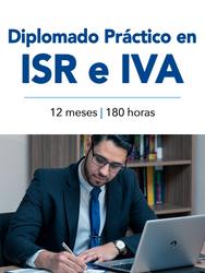 Diplomado Práctico en ISR e IVA
