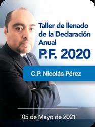 Taller de llenado de la Declaración Anual PF 2020