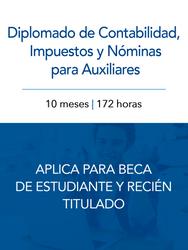 Diplomado de Contabilidad, Impuestos y Nóminas para Auxiliares Contables