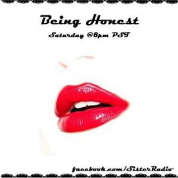 Being Honest - Sister Radio