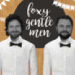 Hochzeitsband Foxy Gentlemen
