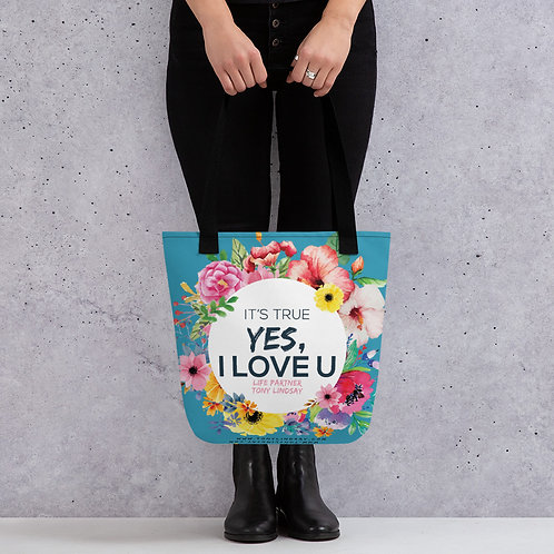 Tote bag It's true, yes, I love you. Flowers