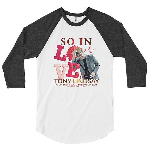 "Men 3/4 sleeve raglan shirt ""So In Love"" Tony Lindsay"