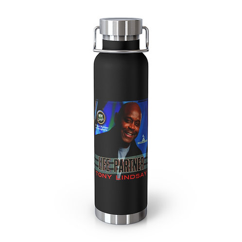 "22oz Vacuum Insulated Bottle ""Life Partner"" Tony Lindsay"