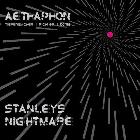Aethaphon - Stanleys Nightmare