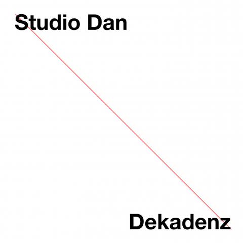 Studio Dan - Dekadenz