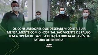 Consumidores podem contribuir mensalmente com o hospital São Vicente de Paulo, através da fatura