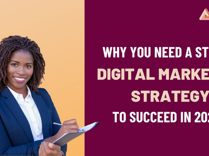 What is a digital marketing strategy and why your business needs one to succeed in 2021