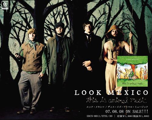 Look Mexico, 2007