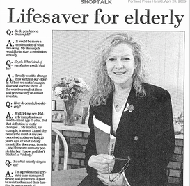 """Lifesaver for the Elderly""  April 20, 2006. Article in Portland Press Herald/Maine Sunday Telegram business section interviewing Paula on her work and being a female entrepreneur in Maine"