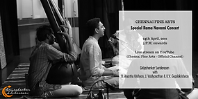 Girijashankar Sundaresan - Chennai Fine Arts - Special Ramanavami Concert - Live Stream.png