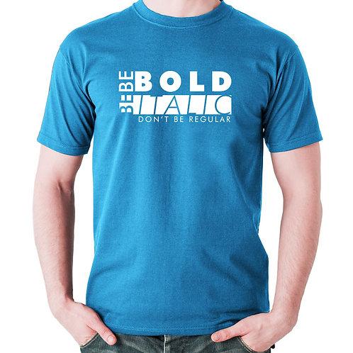n. design T-Shirt – Be Bold