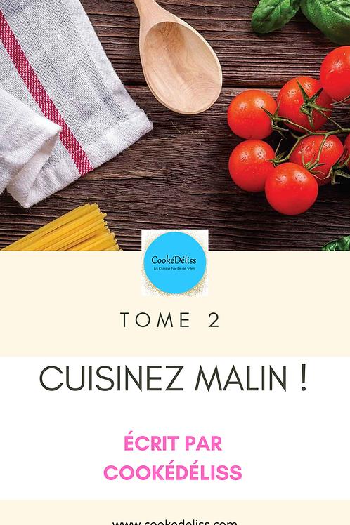 Tome 2 - Cuisinez malin !