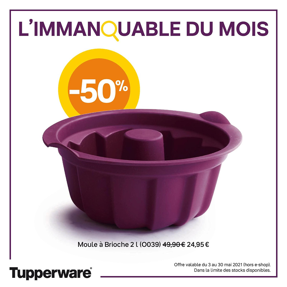 Promotion -50 % moule brioche Tupperware