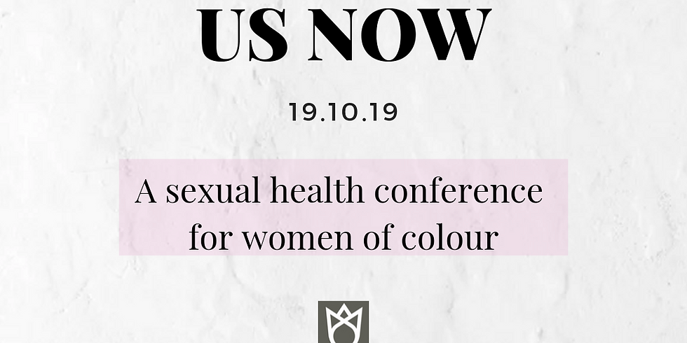 UsNow 2019:   Sexual Health Conference for Women of Color
