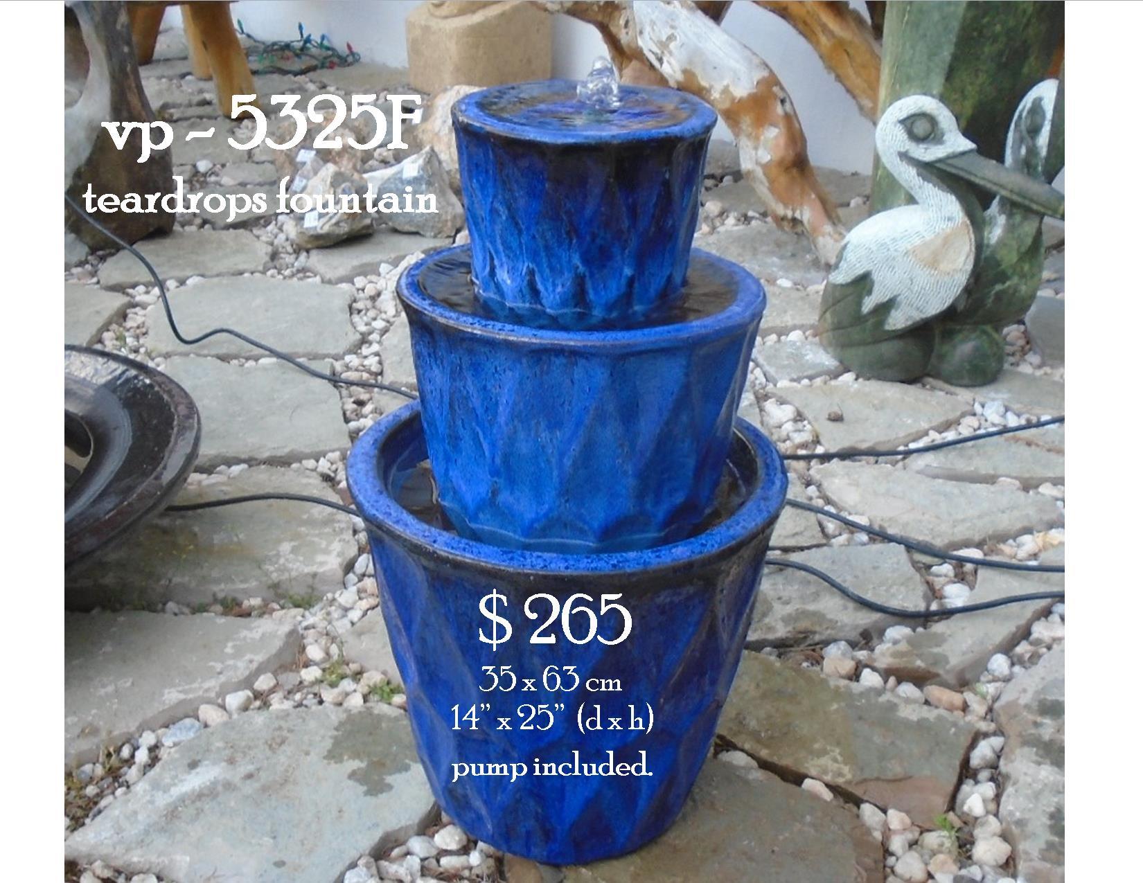 vp - 5325F teardrops fountain