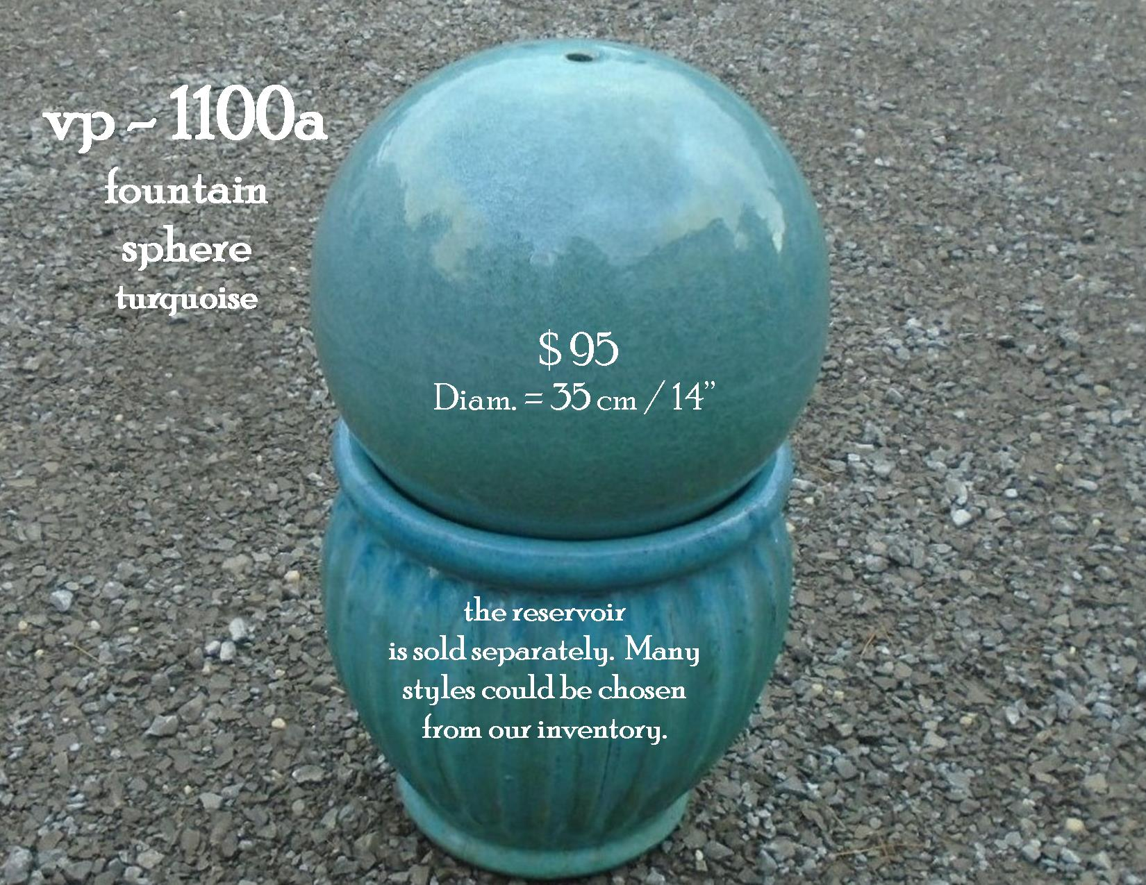 vp - 1100a turquoise fountain sphere