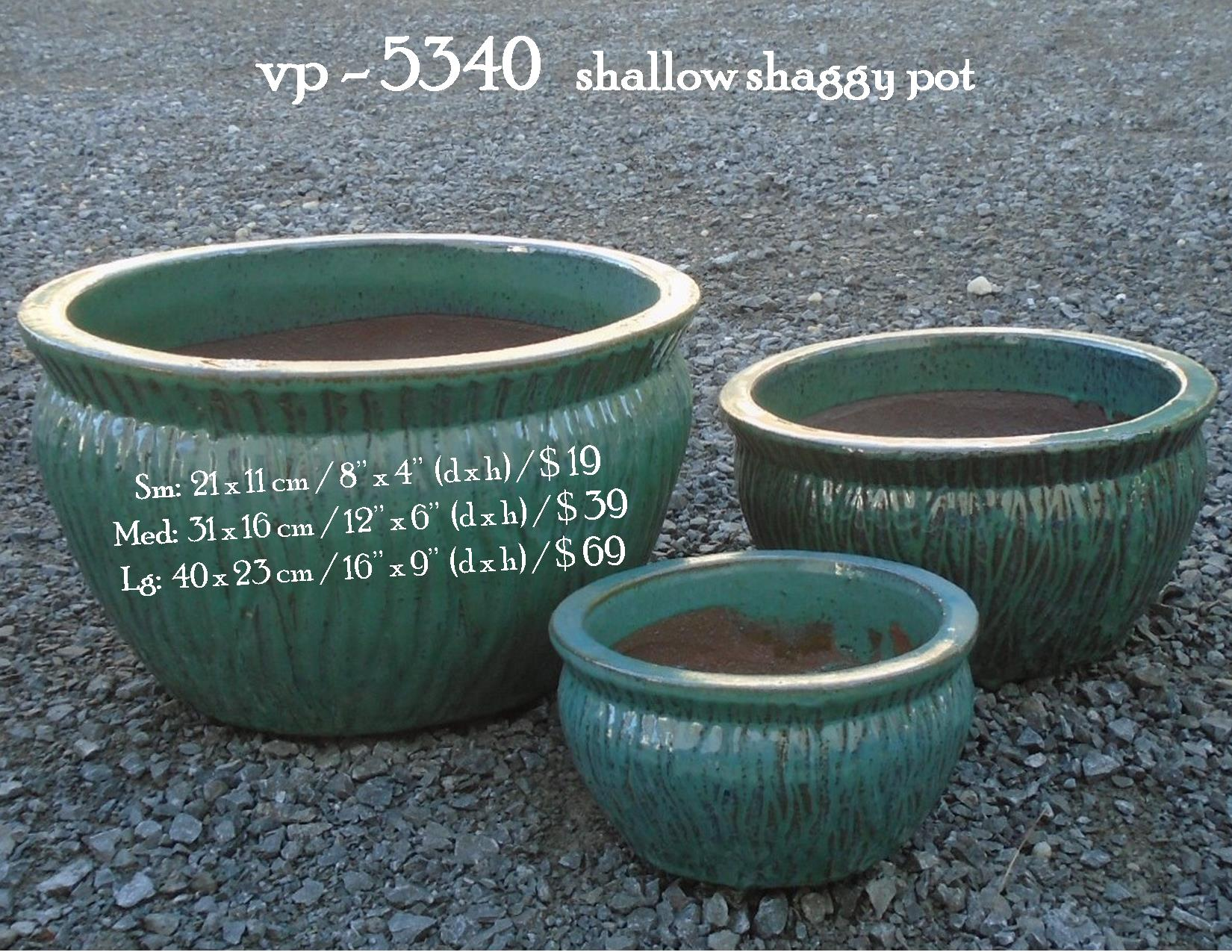 vp - 5340   shallow shaggy pot