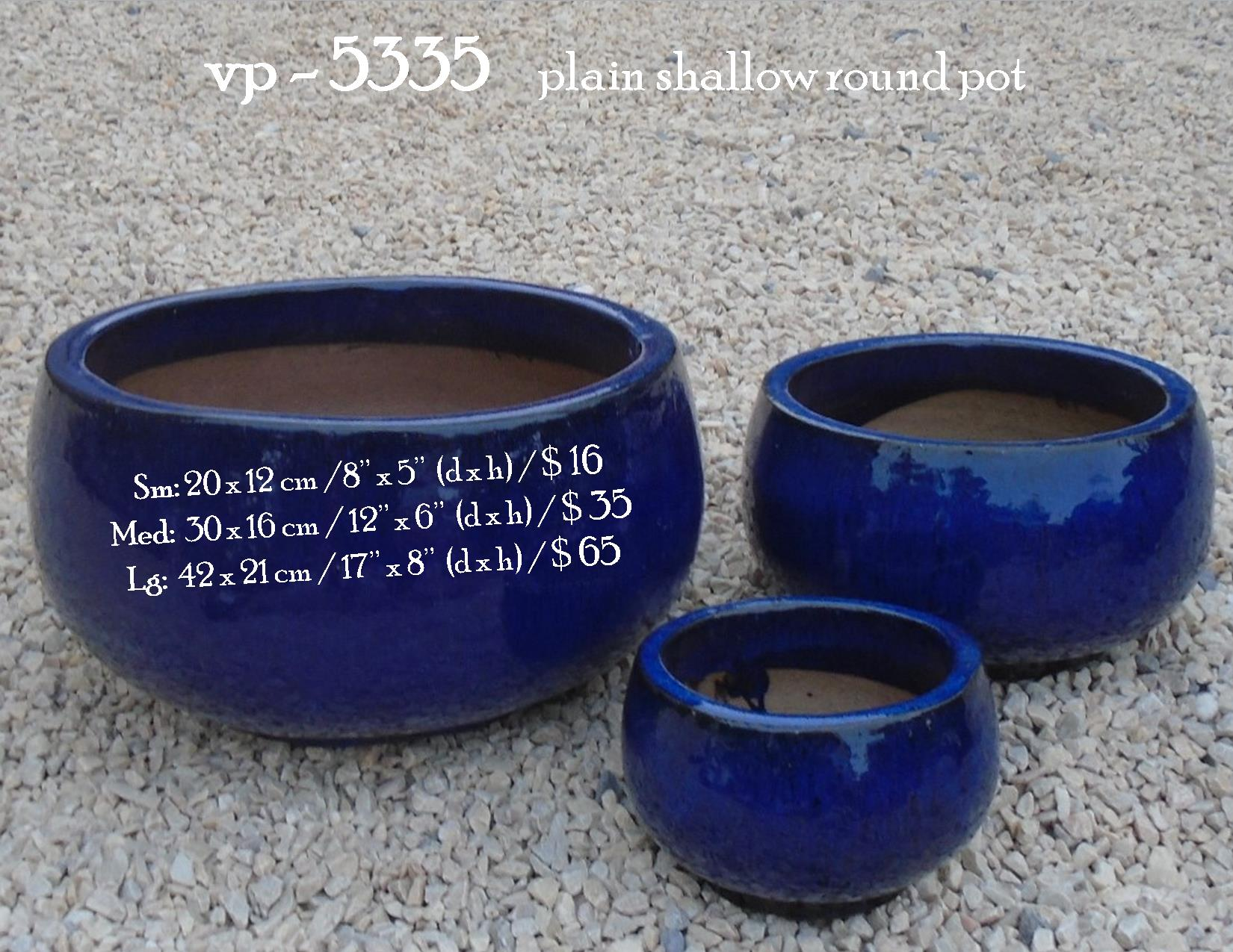 vp - 5335    plain shallow round pot   .
