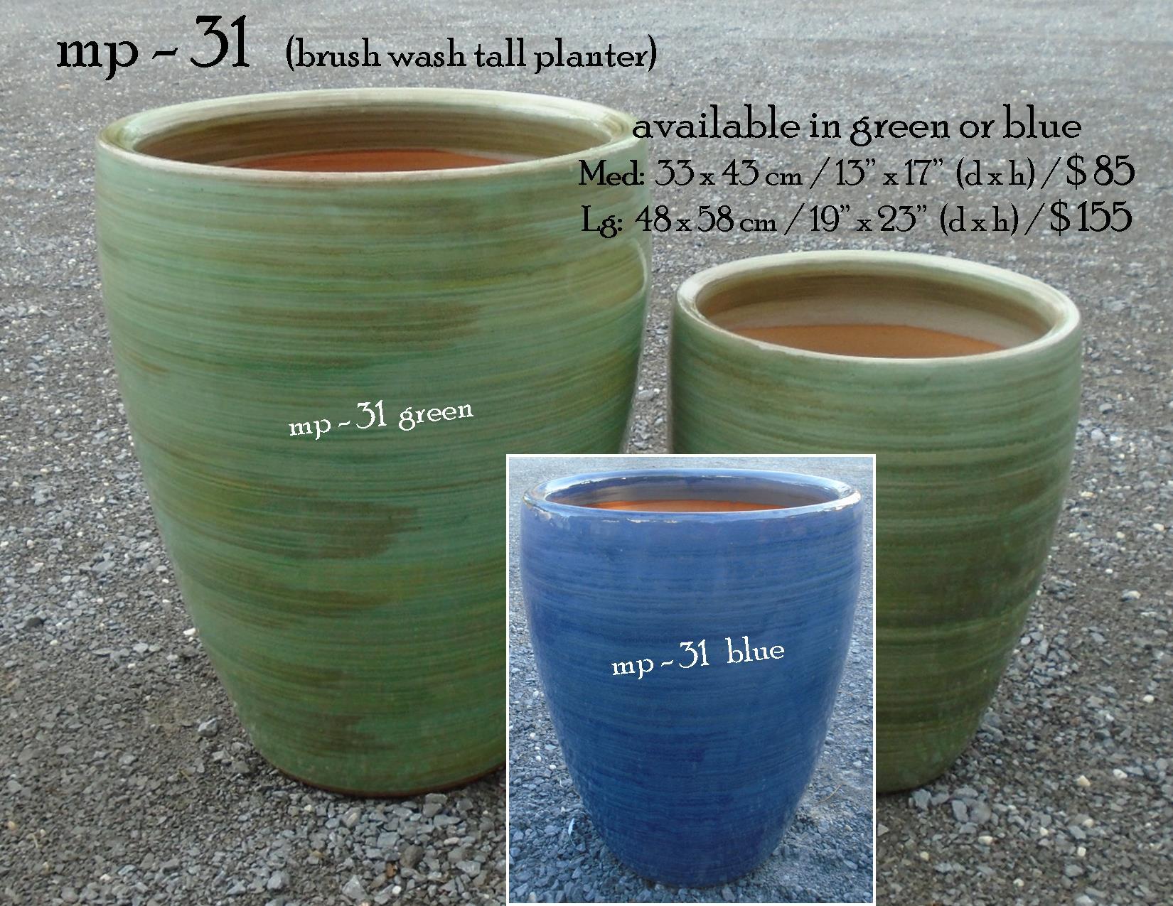 mp - 31   (brush wash tall planter)