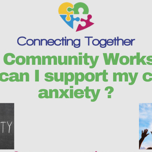 Supporting our children's Anxiety
