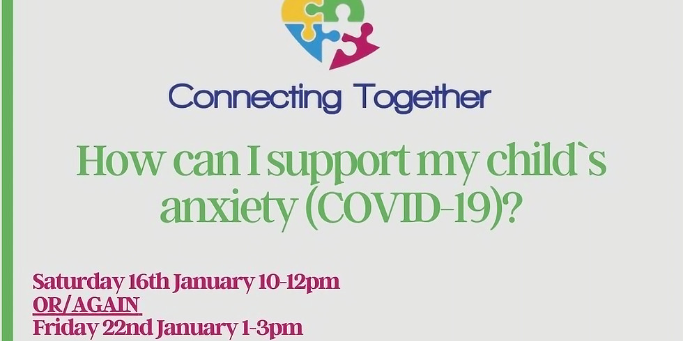 How can I support my child`s anxiety (COVID-19)?
