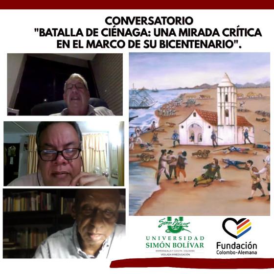 """Conversatorio """"Batalla de ciénaga: Una mirada crítica en el marco de su Bicentenario""""."""