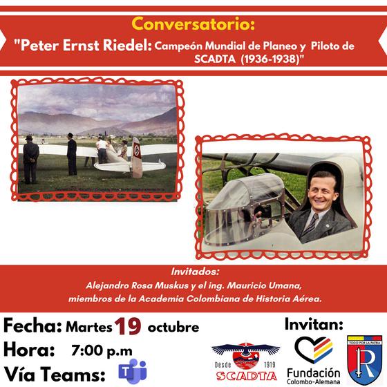 """Conservatorio: """"Peter Ernst Riedel:Campeón Mundial de Planeo y  Piloto de SCADTA  (1936-1938)"""""""