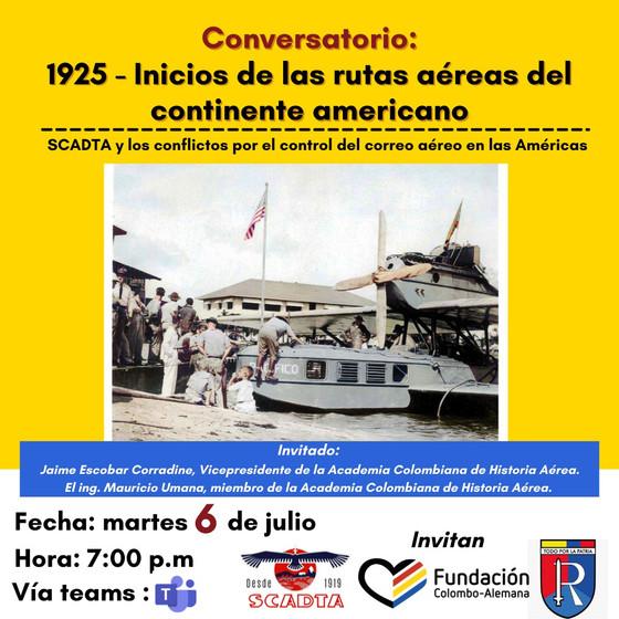 """Conversatorio: """"1925-Inicio de las rutas aéreas en el continente americano"""""""