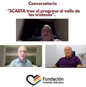 """Conversatorio """"SCADTA trae el progreso al valle de las Tristezas""""."""