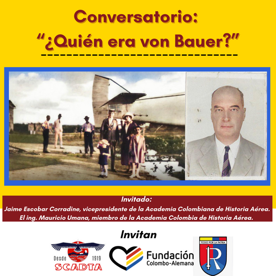 """Conversatorio: """"Quién era von Bauer"""""""