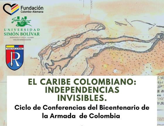 """Conversatorio virtual """"El Caribe colombiano: independencias invisibles""""."""
