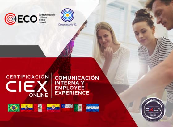 Primera Certificación en Comunicación Interna y Employee Experience (CIEX)