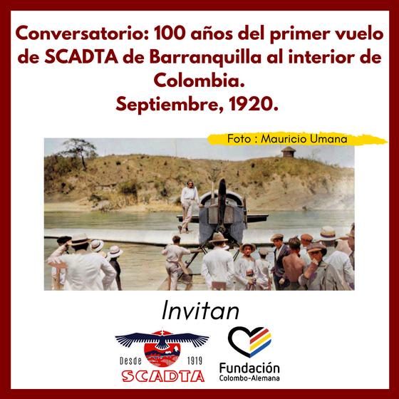 Conversatorio:100 años del primer vuelo de SCADTA de Barranquilla al interior de Colombia.
