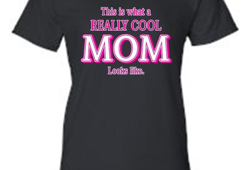 """Juniors Everybody Knows I'm A""""REALLY COOL MOM"""" T-Shirt"""