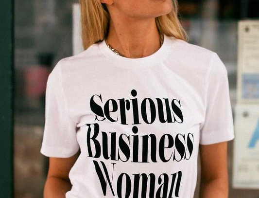 """""""Serious Business Woman"""" Graphic Tee"""